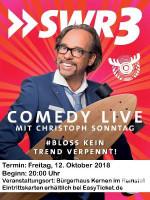 Christoph Sonntag Comedy Live am 12. Oktober 2018